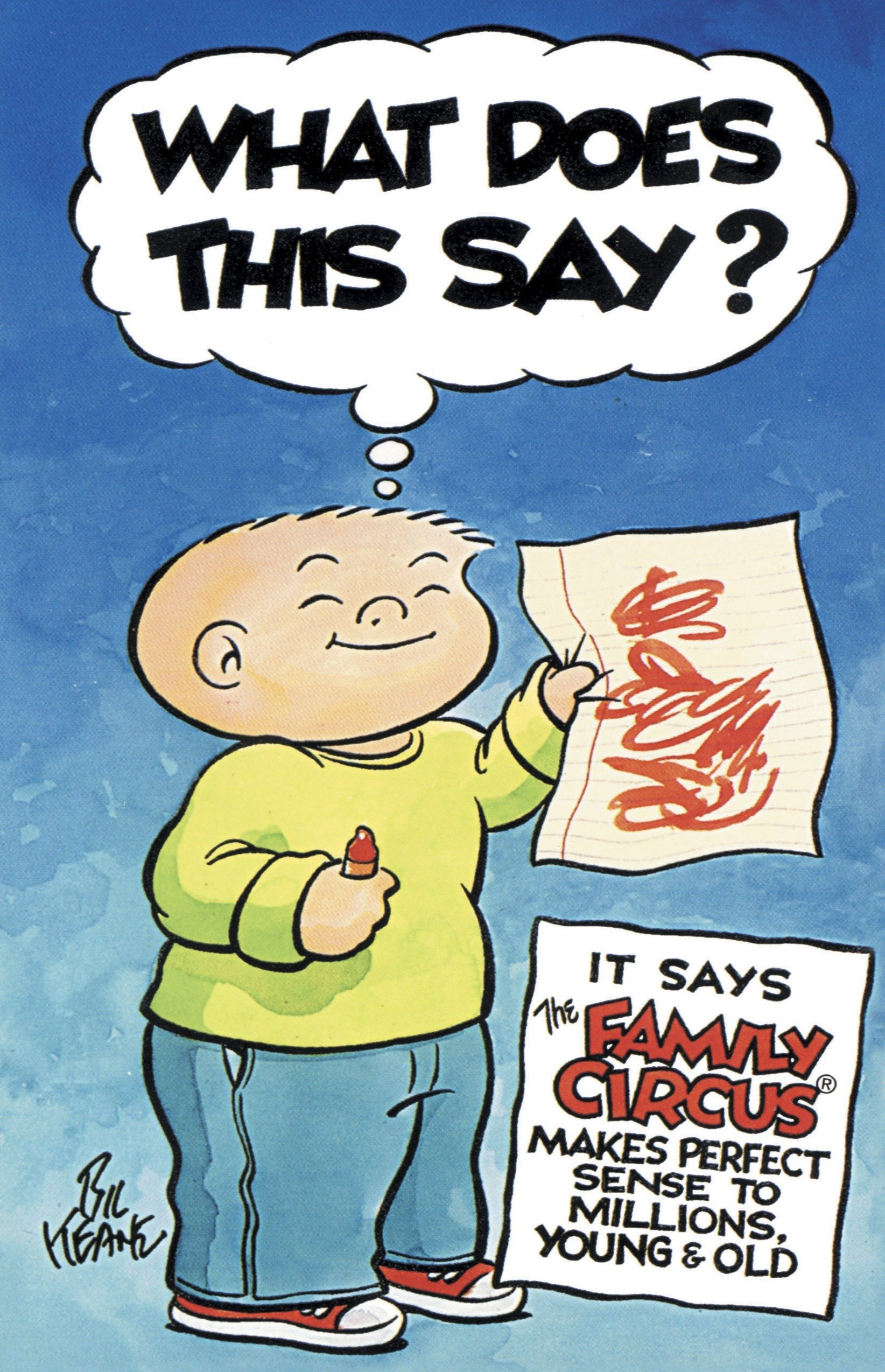 What Does This Say?: It Says The Family Circus Makes Perfect Sense to Millions, Young & Old by Fawcett