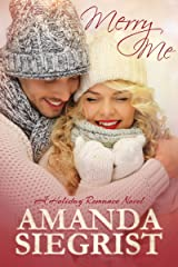 Merry Me (A Holiday Romance Novel Book 1) Kindle Edition
