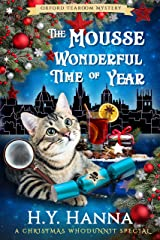 The Mousse Wonderful Time of Year (Oxford Tearoom Mysteries ~ Book 10): Christmas Whodunnit Special Kindle Edition