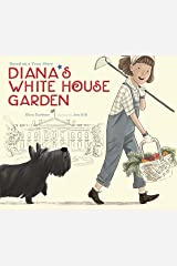 Diana's White House Garden Kindle Edition