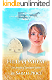 Hills of Wheat: An Amish Christian Romance (The Amish of Lancaster: An Amish Christian Romance Book 2) (English Edition)