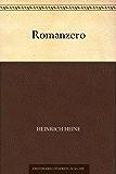 Romanzero (免费公版书) (German Edition)