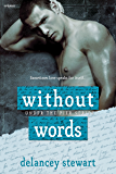 Without Words (Under the Pier Book 1)
