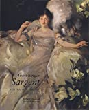 John Singer Sargent: Portraits of the 1890s; Complete Paintings: Volume II (The Paul Mellon Centre for Studies in British Art)