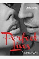 Game On (Perfect Lives Book 2) Kindle Edition