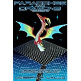 Paradoxes and Dragons Volume 2: A Science Fiction and Fantasy Anthology