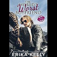 The World's Worst Boyfriend (The Bad Boyfriend series Book 1)