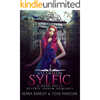 Sylfic: A Dark Reverse Harem Romance (Ascension Book 2) (English Edition)