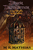 Demon of Destruction (Fantastica Book 3)