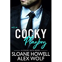 Cocky Playboy: A Billionaire Enemies-to-Lovers Romance (Cocky Suits Chicago Book 1) (English Edition)