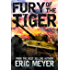 Fury of the Tiger: A WWII Tanker's Novel (World of Blood and Tanks Book 1)