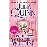 On the Way to the Wedding with 2nd Epilogue (Bridgertons Book 8)