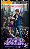 Psychic Awakening: A Dragon Shifter LitRPG Harem Psychic Thriller (Primus Vitae Book 1)