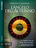 L'Angelo dell'Autunno: Le cronache di Evo 1 (Odissea Digital Fantasy)