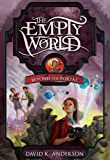 Beyond the Portal (Empty World Saga Book 2)