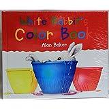 White Rabbit\'s Colour Book (Rabbit books): Alan Baker: 9781856971829 ...