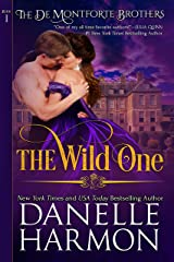 The Wild One (The De Montforte Brothers, Book 1) Kindle Edition