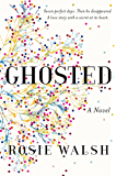 Ghosted: A Novel