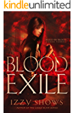 Blood Exile (Ruled by Blood Book 3)