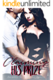 Claiming His Prize: Billionaire Romance (Foreign Desires Book 2)