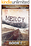 MERCY: The Man Who Would Not Be Killed Trilogy Book I