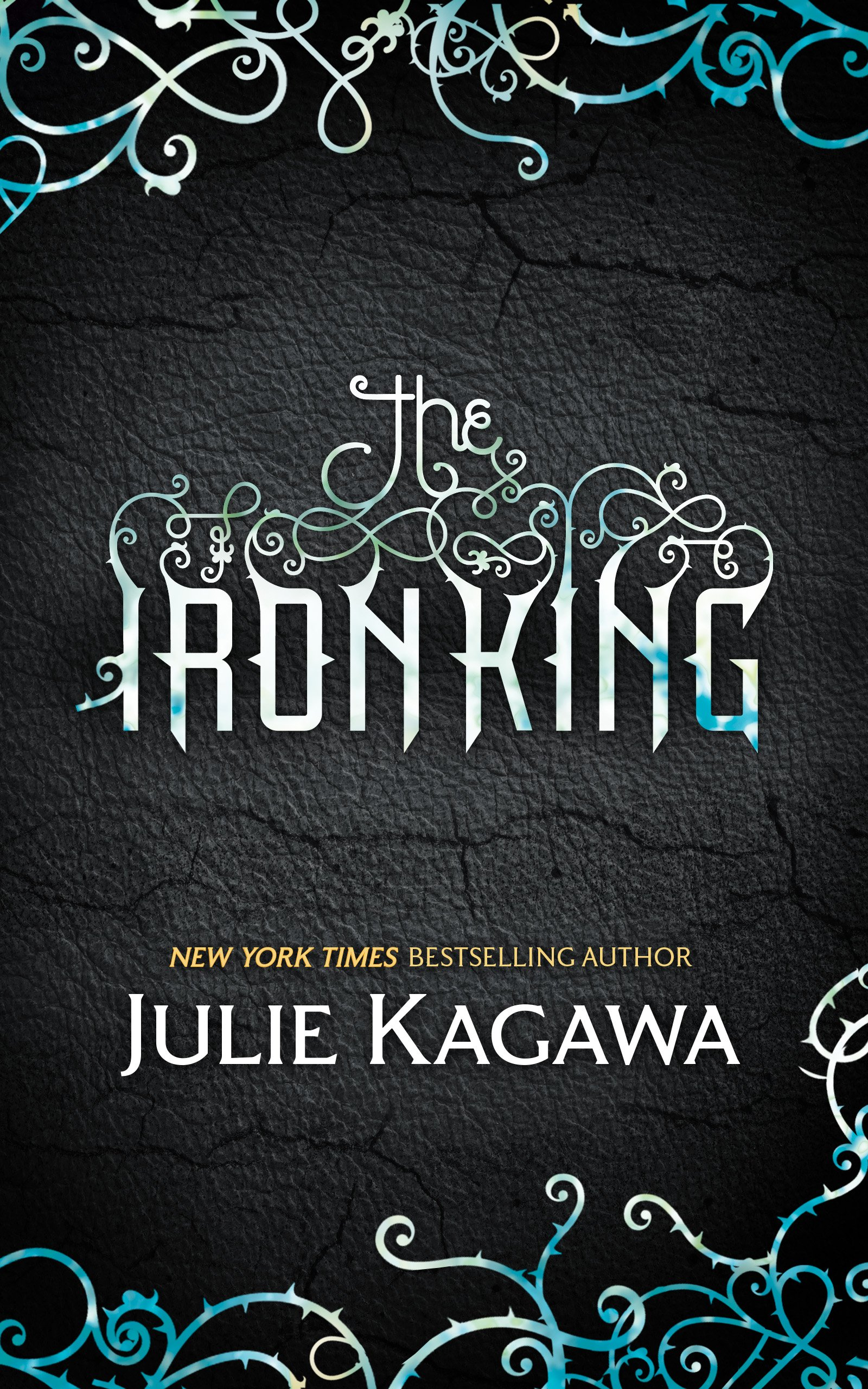 The Iron King  The Iron Fey Book 1   English Edition