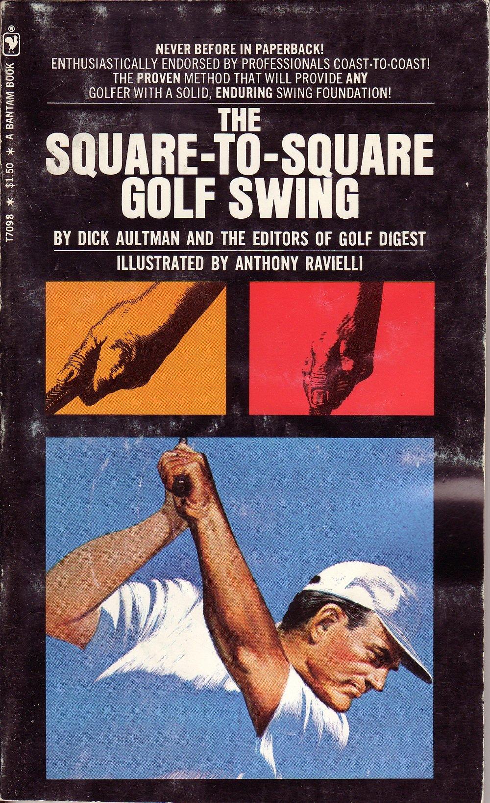 Square To Square Golf Swing Model Method Amazon Com Books