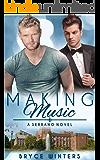 Making Music: A Serrano Novel (Book 1) (The Serranos)
