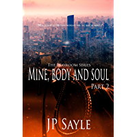 Mine, Body and Soul: Part Two (The Playroom Book 2) (English Edition)