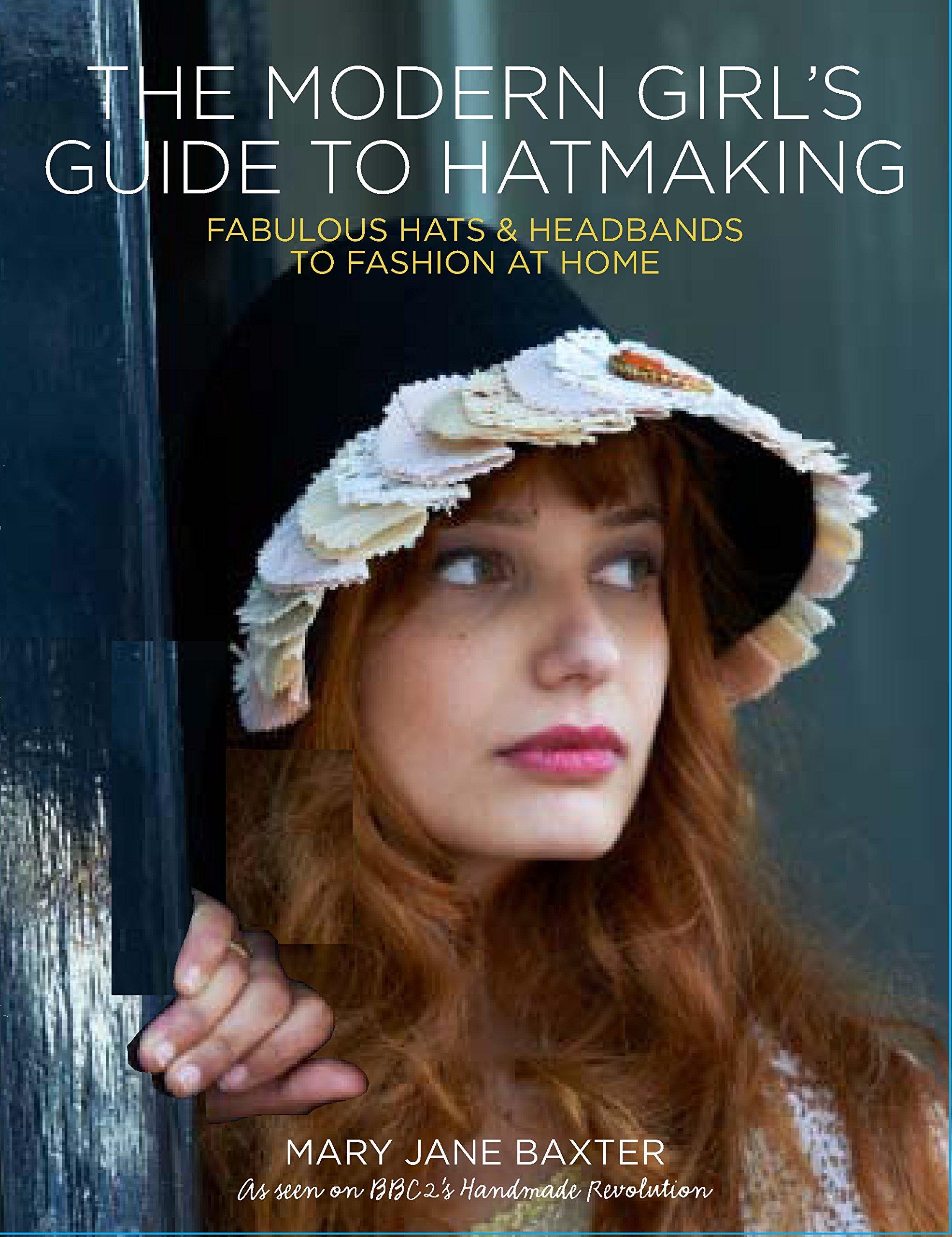 modern-girl-s-guide-to-hatmaking