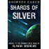 Shards of Silver (Drowned Earth Book 0)