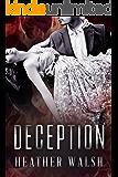Deception (Secrets, Lies, and Deception Book 1)