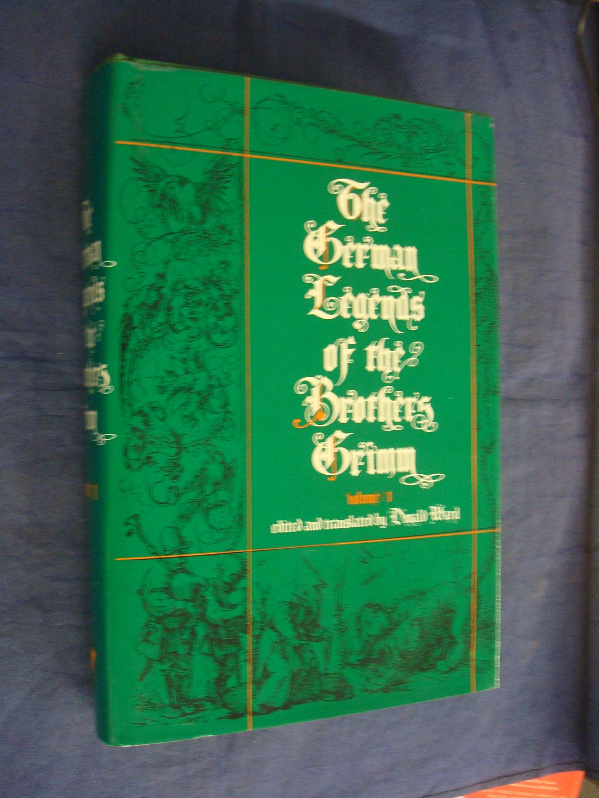 The German Legends of the Brothers Grimm, Volume 1 (Translations in Folklore  Studies): Donald Ward: 9780915980727: Amazon.com: Books