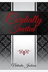 Cordially Invited Kindle Edition
