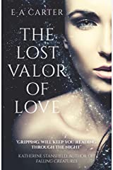 The Lost Valor of Love (Transcendence, Book 1)