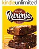 Blissful Brownie Recipes: Dive into These Mouthwatering Homemade Brownies!