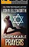 Unspeakable Prayers: A Novel (Thaddeus Murfee Legal Thriller Series)