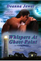 Whispers at Ghost Point (No Turning Back Book 2) Kindle Edition