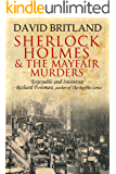 Sherlock Holmes and the Mayfair Murders (English Edition)