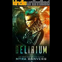 Delirium (Atom and Evil Book 1)