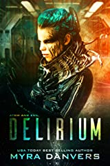 Delirium (Atom and Evil Book 1) Kindle Edition
