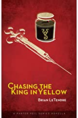Chasing the King in Yellow: A Parted Veil Series Novella Kindle Edition