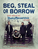 Beg, Steal or Borrow: The Official Baby Shambles Story (English Edition)