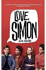 Love Simon - tie-in (Moi, Simon, 16 ans, Homo Sapiens) (Hors-séries) (French Edition) Paperback