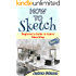 How to Sketch: Beginner's Guide to Learn Sketching- Part-1( Sketching, How to Sketch, Sketching for Beginners, Drawing, Drawing for Beginners)