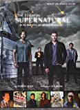 Supernatural - The Essential Supernatural: On the Road with Sam and Dean Winchester-
