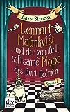 Lennart Malmkvist und der ziemlich seltsame Mops des Buri Bolmen: Roman (German Edition)