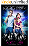 Half-Blood Descendant: A Paranormal Series (Half-Bloods Book 1)