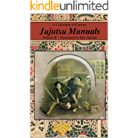 A Collection of Curious Jujutsu Manuals: Volume II