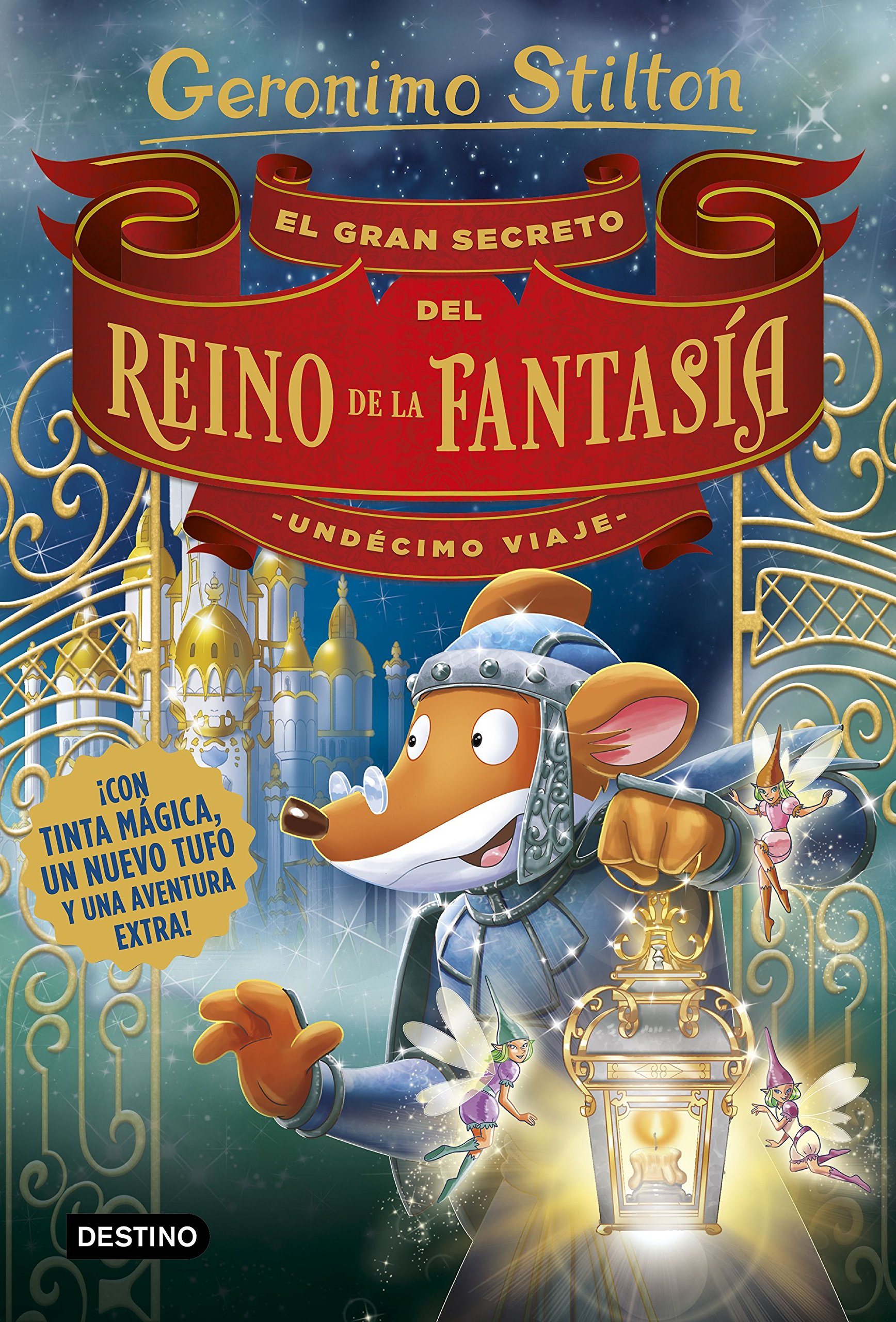 El gran secreto del Reino de la Fantasía. Undécimo viaje Geronimo Stilton:  Amazon.es: Geronimo Stilton, Miguel García: Libros